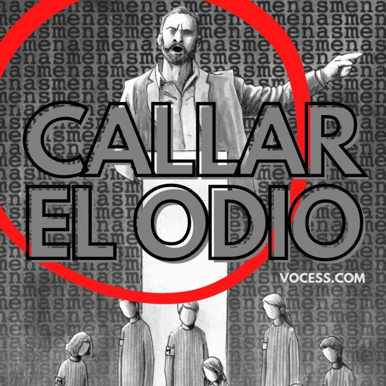 CALLAR EL ODIO
